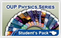 OUP PHYSICS SERIES Student's Pack